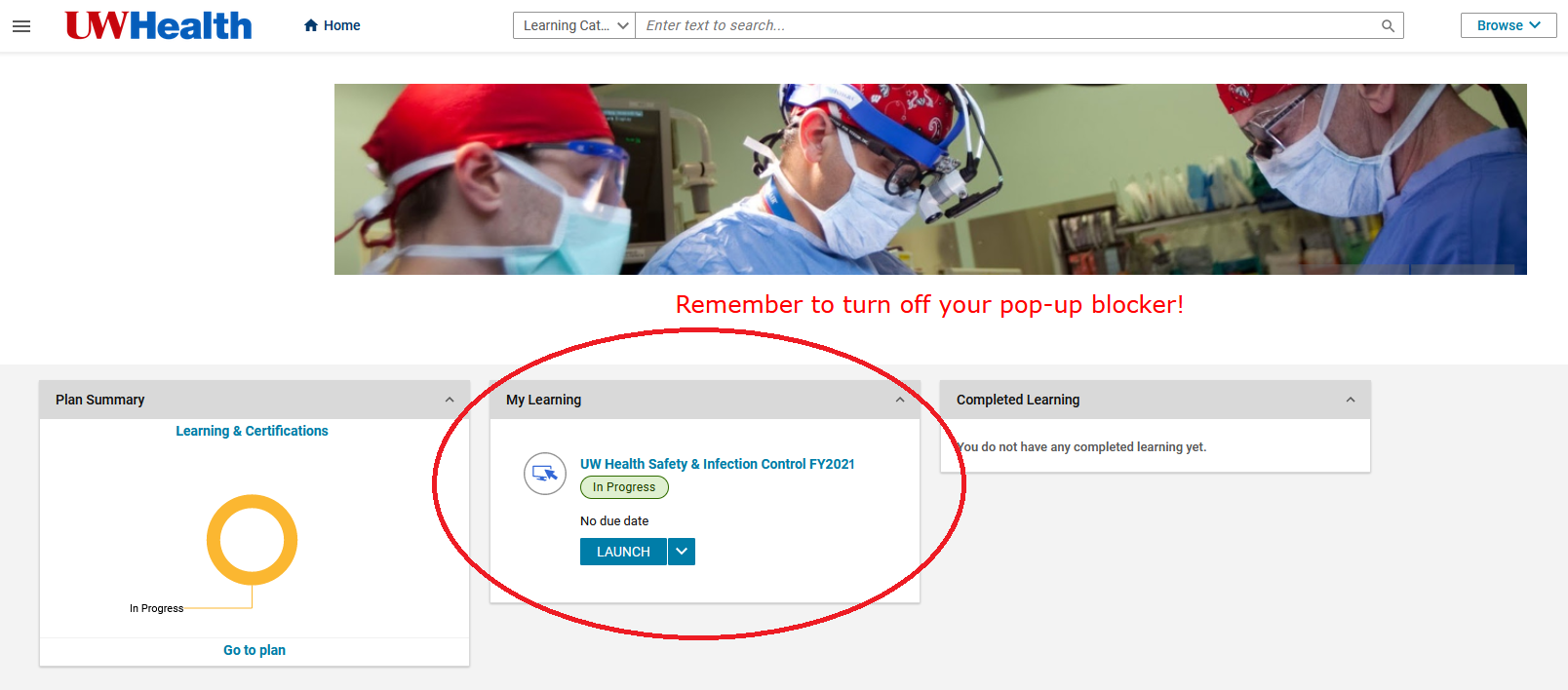 Learn@UWHealth Dashboard showing Safety and Infection Control course in My Learning tile